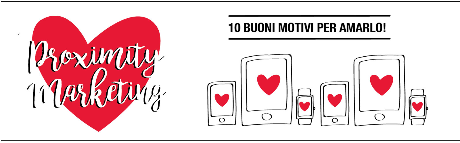 Proximity marketing: 10 buoni motivi per amarlo.